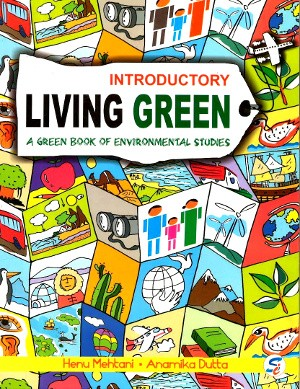 Living Green Introductory For Class KG (Environmental Studies)