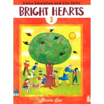 Bright Hearts For Class 3 - Value Education and Life Skills