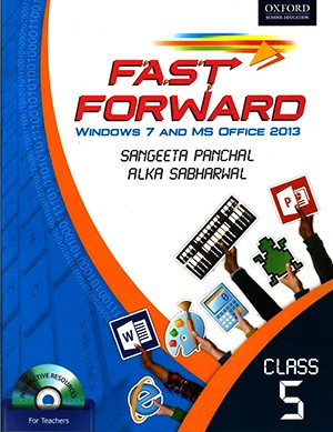 Oxford Fast Forward Windows 7 And MS Office 2013 Class 5