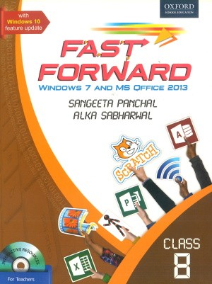 Oxford Fast Forward Windows 7 And MS Office 2013 Class 8