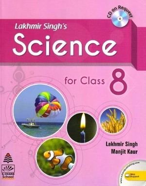 Lakhmir Singh's Science For Class 8