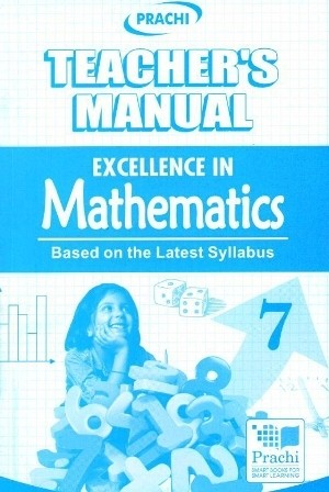 1 Prachi Excellence In Mathematics For Class 7 (Teacher's Manual)