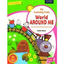 Oxford New My Learning Train World Around Me Level 1