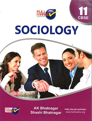 Full Marks Sociology for Class 11