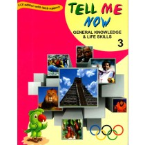 Tell Me Now General knowledge & Life Skills Class 3