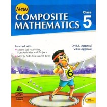 New Composite Mathematics Class 5 by R S Aggarwal