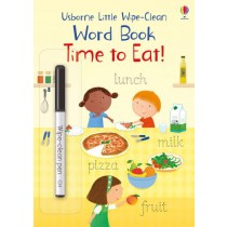 Usborne Little Wipe-Clean Word Book Time to Eat!