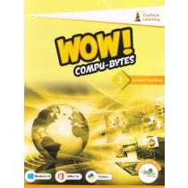 Eupheus Learning Wow Compu-Bytes Computer Textbook for Class 3
