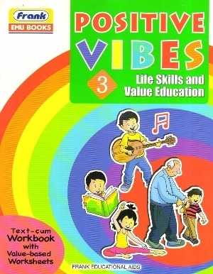 Frank Positive Vibes Life Skills and Value Education 3