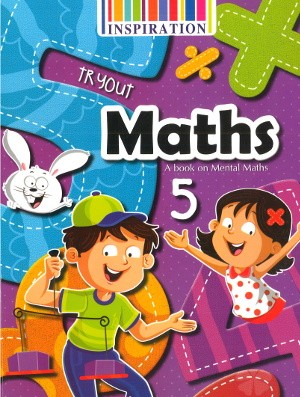 Tryout Maths A book on Mental Maths Class 5