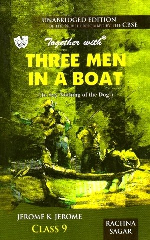 Rachna Sagar Together with Three Men In A Boat Class 9