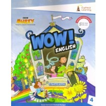 Eupheus Learning Wow English Coursebook For Class 4