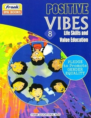 Frank Positive Vibes Life Skills and Value Education 8