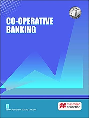 Macmillan CO-Operative Banking CAIIB Examination 2018