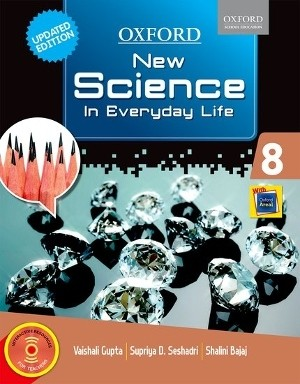 Oxford New Science In Everyday Life For Class 8