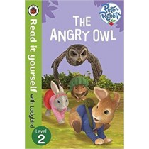 Read It Yourself With Ladybird Peter Rabbit The Angry Owl Level 2
