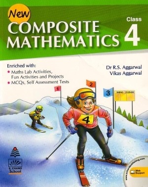 New Composite Mathematics Class 4 by RS Aggarwal