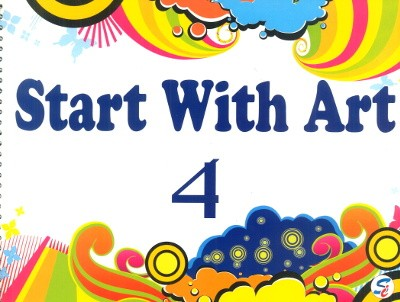 Start With Art For Class 4
