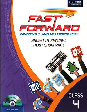 Oxford Fast Forward Windows 7 And MS Office 2013 Class 4