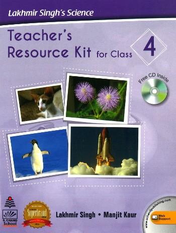 Lakhmir Singh's Science Teacher's Resources Kit For Class 4