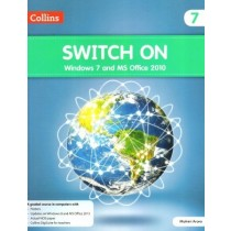 Collins Switch On Windows 7 and MS Office 2010 for Class 7