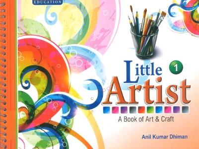 Little Artist A Book of Art & Craft Class 1