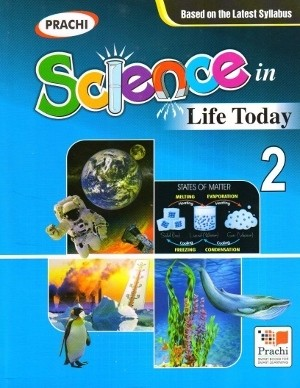 Prachi Science In Life Today For Class 2